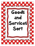 Goods and Services Word Sort