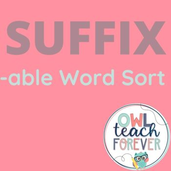 Word Sort for Suffix -able