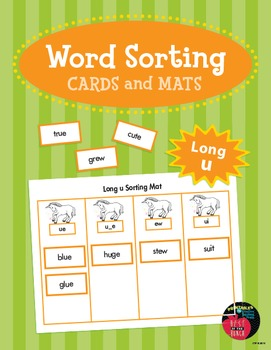 Word Sorting Cards and Mats: Long u