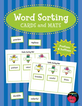 Word Sorting Cards and Mats: Prefixes and Suffixes