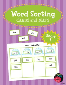 Word Sorting Cards and Mats – Short i