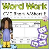 Word Sorts-CVC Words-Short A/ Short E