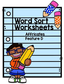Word Sorts Letter Name Feature D Affricates