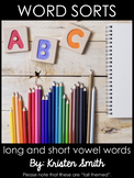 Word Sorts- Long and Short Vowel Words
