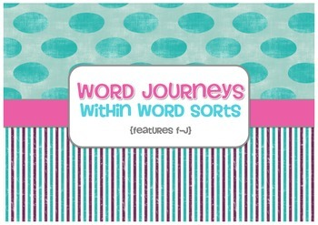 Word Sorts - Word Journeys Super Pack - Sorts F to J