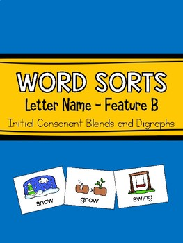 Word Sorts: Feature B (Initial Blends & Digraphs) from Ganske's Word Journeys