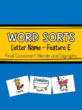 Word Sorts: Feature E (Final Blends & Digraphs) from Ganske's Word Journeys