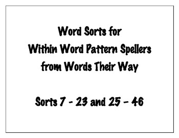 Word Sorts for Within Word Pattern Spellers [Words Their Way]