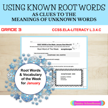 Using Known Root Words --  JANUARY Root Words of the Week
