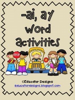 Word Study Activities: AI & AY