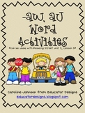 Word Study Activities: AW & AU