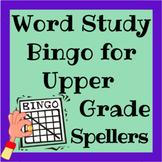 Word Study Bingo for Upper Grade Spellers