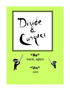 "Word Study: ""Divide and Conquer"" Packet ""Re"" & ""Un"""