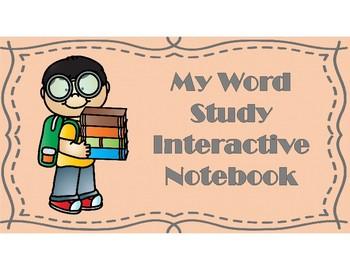 Word Study Interactive Notebook