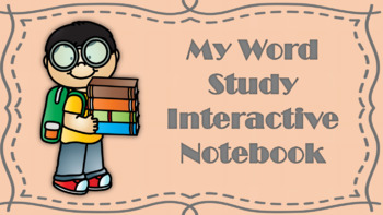 3rd Grade Word Study Interactive Notebook 4th Quarter