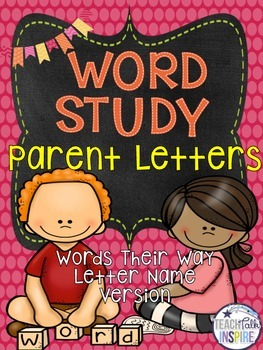 Word Study Parent Letters