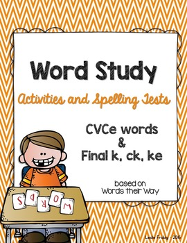 Word Study: Silent E and Final K Ending