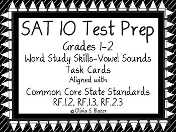 Word Study Skills - Vowel Sounds Task Cards - Grades 1 & 2 - SAT-10 Test Prep