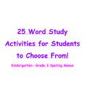 Word Study, Spelling Activity Menu