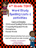 Word Study Spelling Lists & Activities 4th Grade TEKS