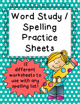 Word Study Spelling Practice Worksheets