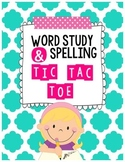Word Study / Spelling Tic Tac Toe Homework or Center {use with any words!}