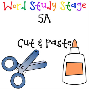 Word Study Stage 5A - cut and paste