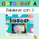 Word Study Unit in Spanish - Ortografía y palabras con b
