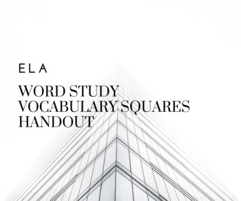 Word Study Vocabulary Squares
