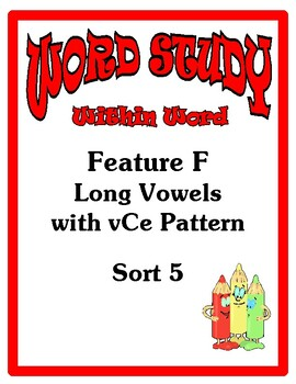 Word Study Within Word Stage, Feature F Sort 5