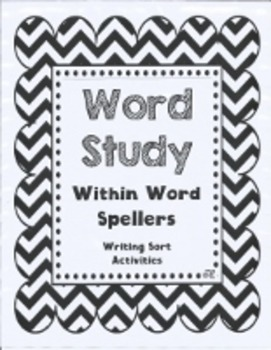 Word Study Within Word Writing Sorts