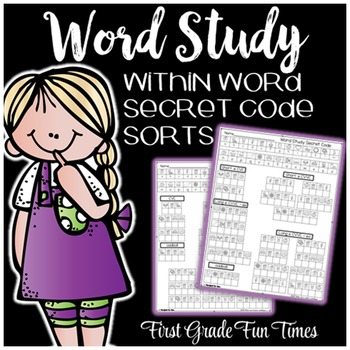 Word Study, Words Their Way, Within Word Secret Code Sorts