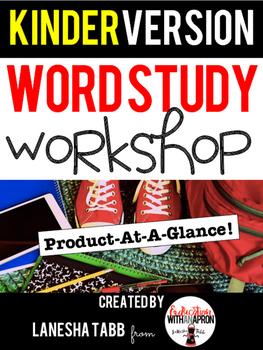 Word Study Workshop PREVIEW CATALOG for KINDERGARTEN!