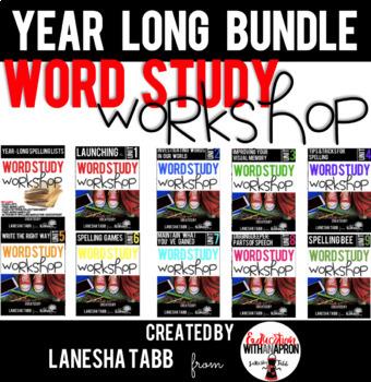 Year-Long Word Study Workshop THE BUNDLE!