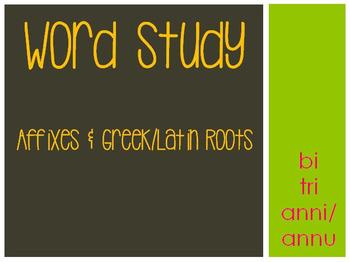 Word Study: bi, tri, & anni/annu