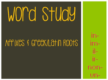 Word Study: in-, im-, il-, ir-, non- & un-