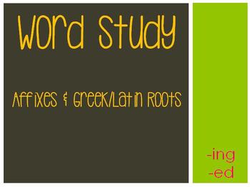 Word Study: -ing & -ed