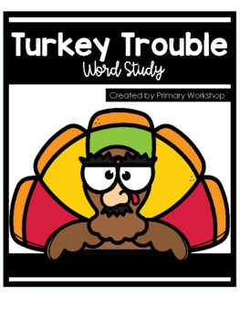 Word Study with Turkey Trouble Tier 2 Words
