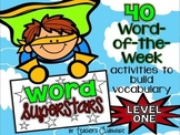 Word Superstars: Vocabulary of the Week {Level One}
