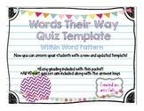 Words Their Way Quiz Template- Within Word Pattern
