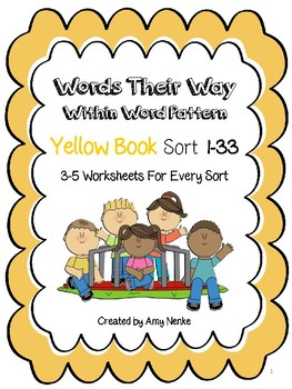 Word Their Way- YELLOW-  Within Words Sort 1-33
