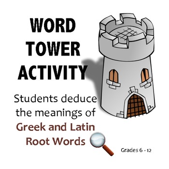 Word Tower: Greek and Latin Root Words Activity: Great Test Prep!