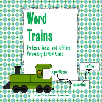 Prefix, Root, and Suffix Word Trains Vocabulary Game (freebie)