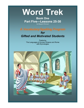 Word Trek Book One:  Part Five:  Lessons 25-30