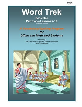 Word Trek Book One:  Part Two  Lessons 7-12
