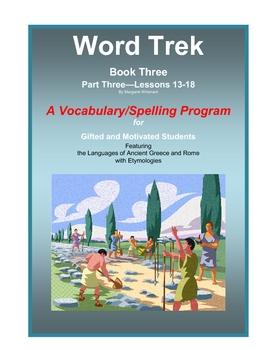 Word Trek Book Three:  Part Three:  Lessons 13-18