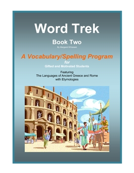Word Trek Book Two: Vocabulary/Spelling  (Greek and Latin Base Words) Full Year