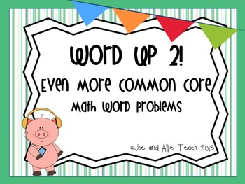 Word Up 2! Even More Common Core Math Word Problems/Place Value/CCSS/ RTI