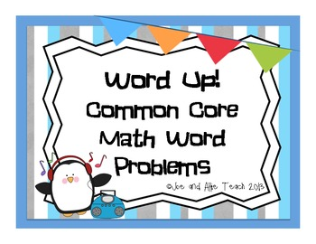 Word Up! Common Core Math Word Problems/CCSS/ RTI/ Addition and Subtraction