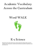 Word Walk:  K-2 Science Vocabulary Words